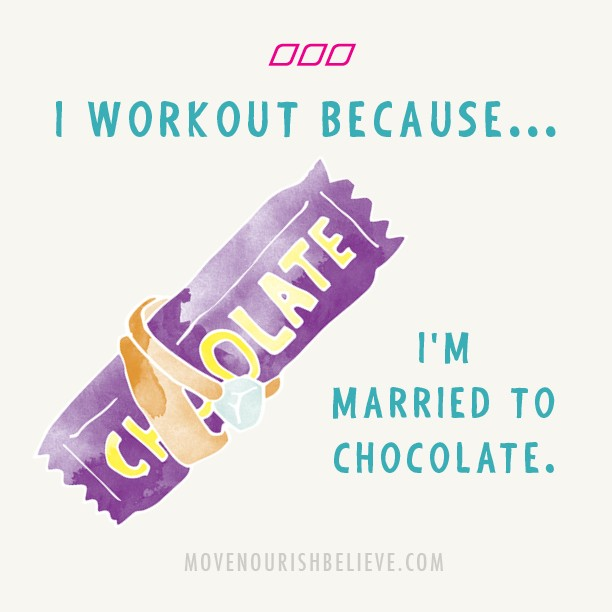 IWorkOutBecauseImMarriedToChocolate